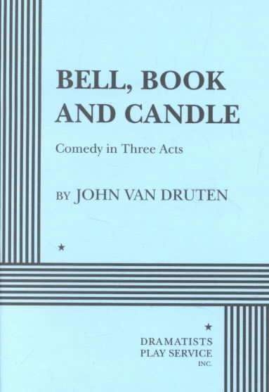 Bell, Book & Candle By Van Druten, John