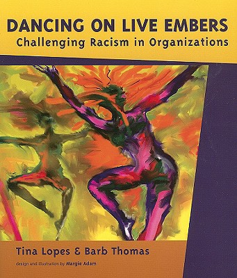 Dancing on Live Embers By Lopes, Tina/ Thomas, Barb